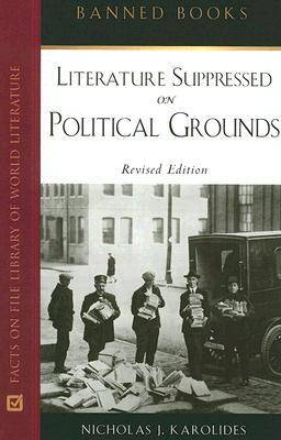 Literature Suppressed on Political Grounds - Banned Books S. (Hardback)