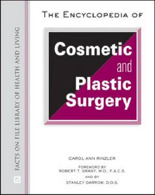 The Encyclopedia of Cosmetic and Plastic Surgery (Hardback)