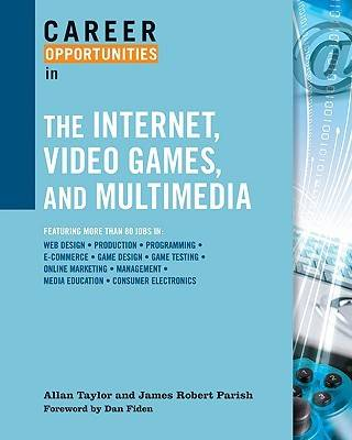 Career Opportunities in the Internet, Video Games, and Multimedia (Paperback)