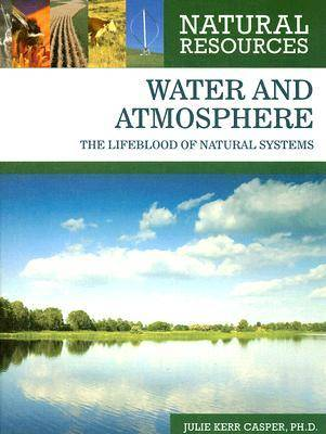 Water and Atmosphere - Natural Resources (Hardback)