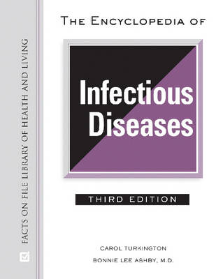 The Encyclopedia of Infectious Diseases - Library of Health and Living (Hardback)