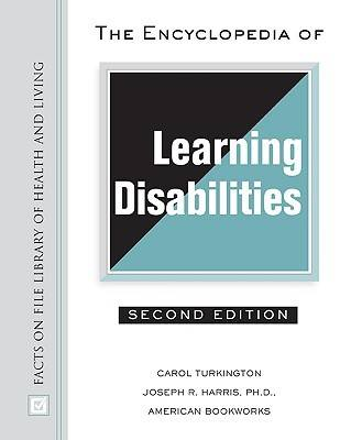 The Encyclopedia of Learning Disabilities - Library of Health and Living (Hardback)
