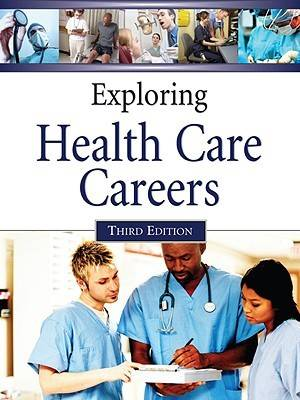 Exploring Health Care Careers (Hardback)