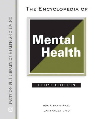 The Encyclopedia of Mental Health - Library of Health and Living (Hardback)