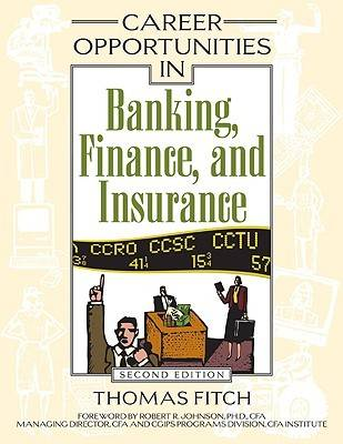 Career Opportunities in Banking, Finance, and Insurance - Career Opportunities in... (Hardback)