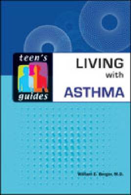 Living with Asthma - Teen's Guides (Hardback)