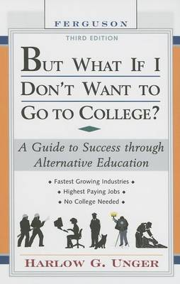 But What If I Don'T Want To Go To College?, 3Rd Edition (Hardback)