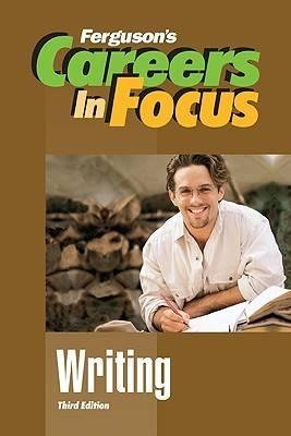 Writing - Ferguson's Careers in Focus (Hardback)