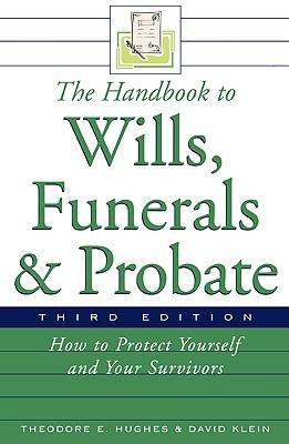 The Handbook to Wills, Funerals, and Probate (Paperback)