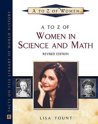 A to Z of Women in Science and Math - A to Z of Women (Hardback)