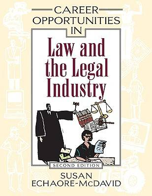 Career Opportunities in Law and the Legal Industry - Career Opportunities in... (Hardback)