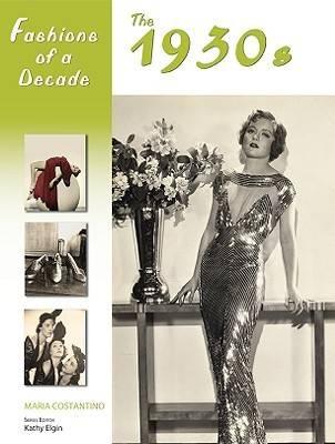 The 1930s - Fashions of a Decade (Hardback)