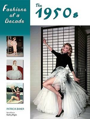 Fashions of a Decade: The 1950s - Fashions of a Decade (Hardback)
