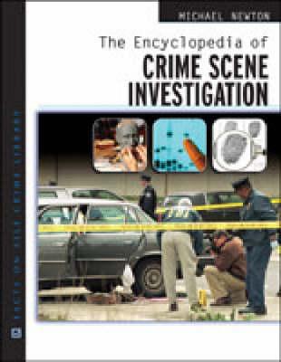 The Encyclopedia of Crime Scene Investigation (Hardback)