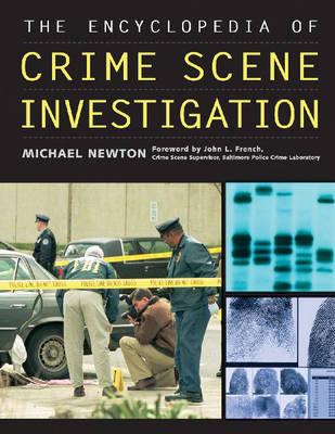 The Encyclopedia of Crime Scene Investigation (Paperback)