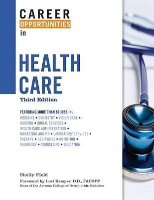 Career Opportunities in Health Care - Career Opportunities in... (Hardback)
