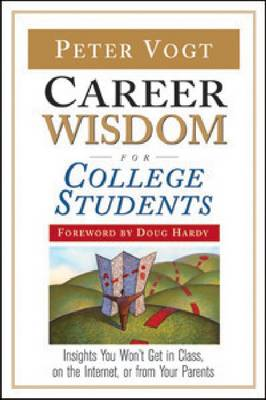 Career Wisdom for College Students (Paperback)