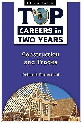 Top Careers in Two Years: Construction and Trades (Hardback)