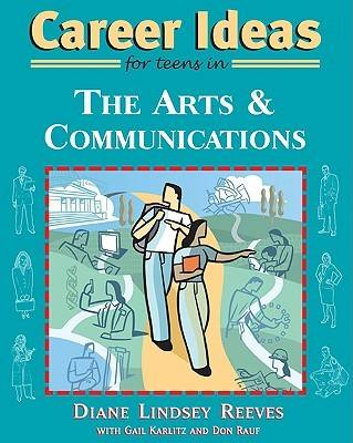 Career Ideas for Teens in the Arts and Communications (Paperback)