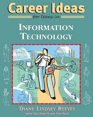 Career Ideas for Teens in Information Technology (Paperback)