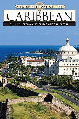 A Brief History of the Caribbean - Brief History S. (Hardback)