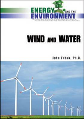 Wind and Water - Energy and the Environment (Hardback)