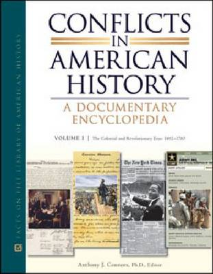 Conflicts in American History: A Documentary Encyclopedia (Hardback)