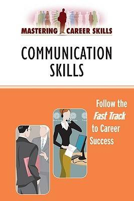 Communication Skills - Mastering Career Skills (Paperback)