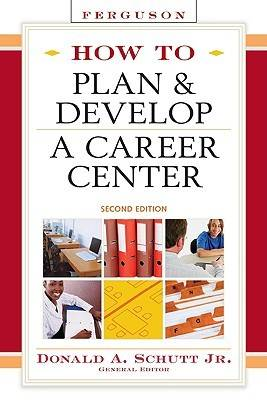 How to Plan and Develop a Career Center (Hardback)