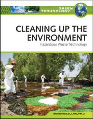 Cleaning Up the Environment: Hazardous Waste Technology - Green Technology