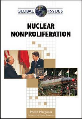 Nuclear Nonproliferation - Global Issues (Hardback)