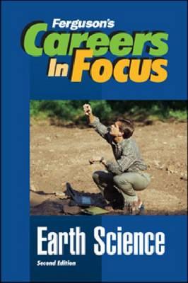 Earth Science - Ferguson's Careers in Focus (Hardback)