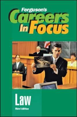 Law - Ferguson's Careers in Focus (Hardback)