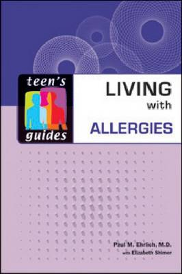 Living with Allergies - Teen's Guides