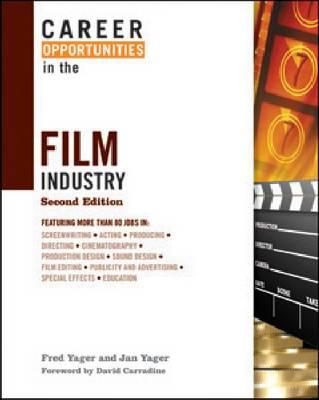 Career Opportunities in the Film Industry - Career Opportunities in... (Hardback)