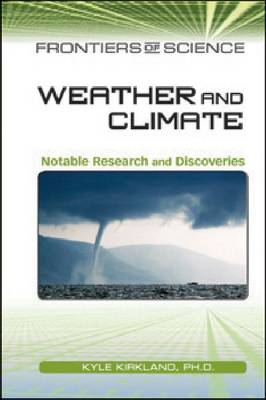 WEATHER AND CLIMATE - Frontiers of Science (Hardback)