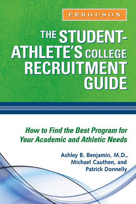 The Student-athlete's College Recruitment Guide (Hardback)