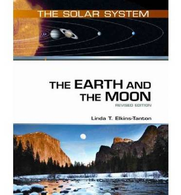 The Earth and the Moon: Revised Edition (Hardback)