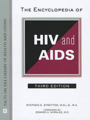 The Encyclopedia of HIV and AIDS (Facts on File Library of Health & Living) (Hardback)