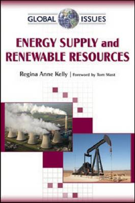 Energy Supply and Renewable Resources - Global Issues (Paperback)
