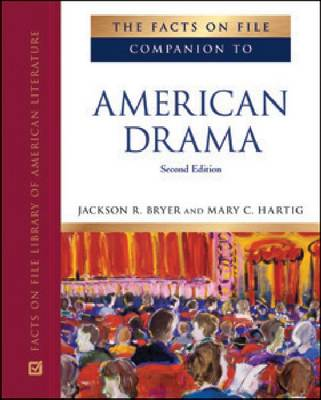 The Facts on File Companion to American Drama (Hardback)