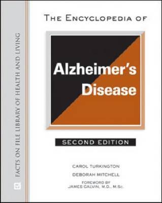 The Encyclopedia of Alzheimer's Disease (Hardback)