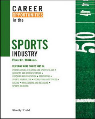 Career Opportunities in the Sports Industry (Hardback)