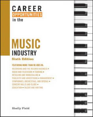 Career Opportunities in the Music Industry - Career Opportunities in... (Hardback)