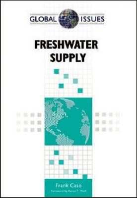 FRESHWATER SUPPLY - Global Issues (Hardback)