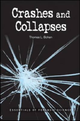 Crashes and Collapses: Essentials of Forensic Science (Paperback)