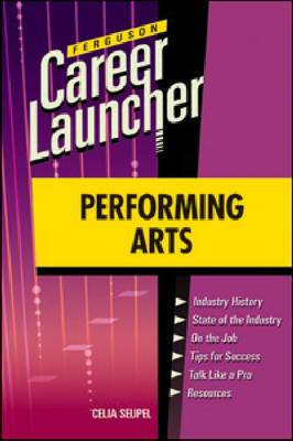 Performing Arts: Career Launcher - Ferguson Career Launcher (Paperback)