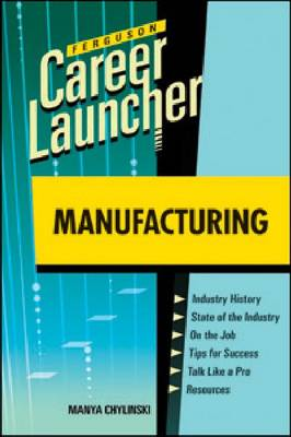 Manufacturing: Career Launcher (Paperback)