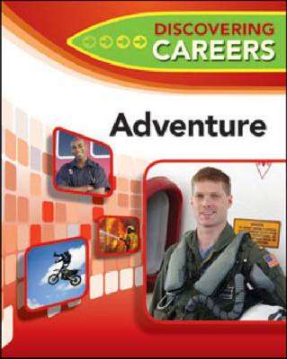 Adventure - New Discovering Careers for Your Future (Hardback)