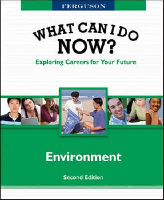 WHAT CAN I DO NOW: ENVIRONMENT, 2ND EDITION - What Can I Do Now? (Hardback)